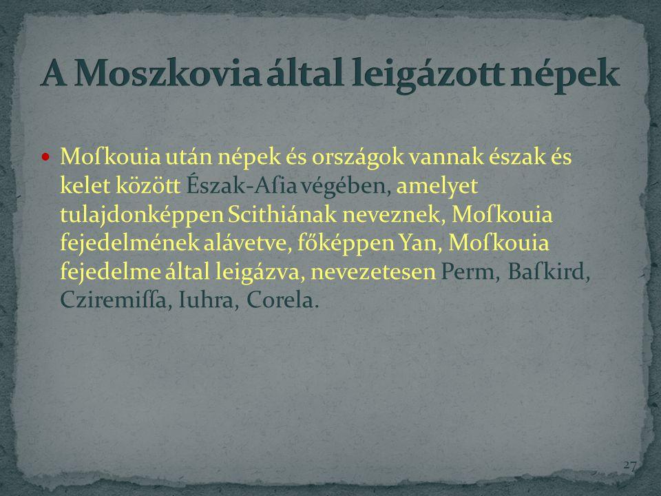 A Moszkovia által leigázott népek