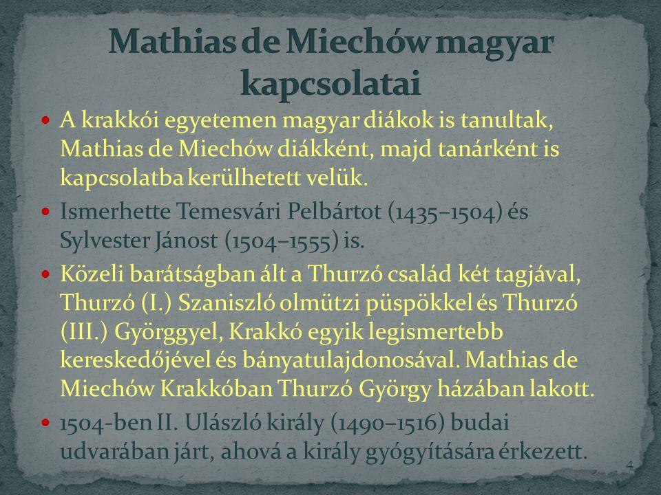 Mathias de Miechów magyar kapcsolatai
