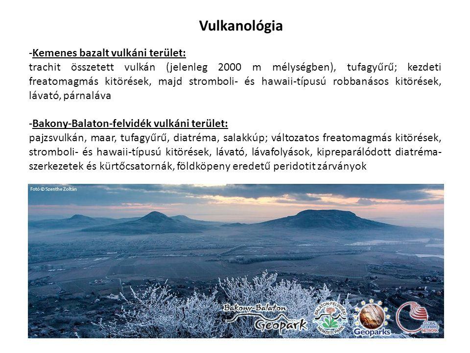 Vulkanológia Kemenes bazalt vulkáni terület: