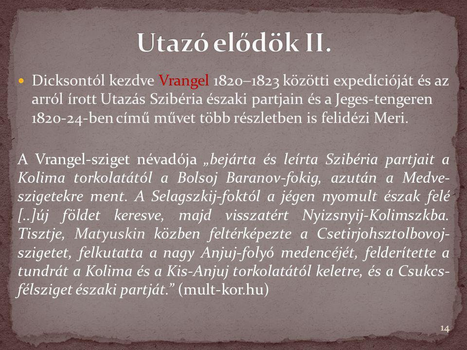 Utazó elődök II.