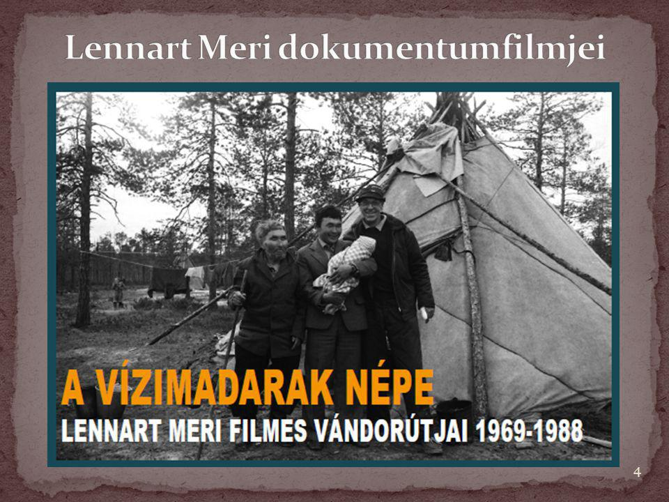 Lennart Meri dokumentumfilmjei