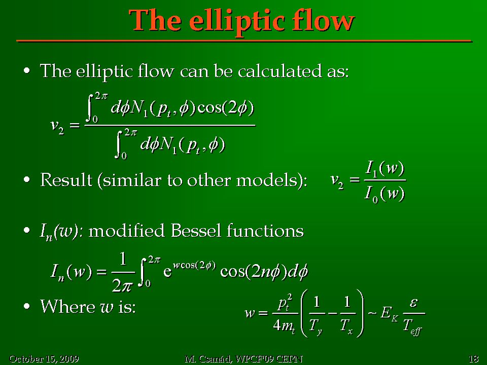 The elliptic flow The elliptic flow can be calculated as: