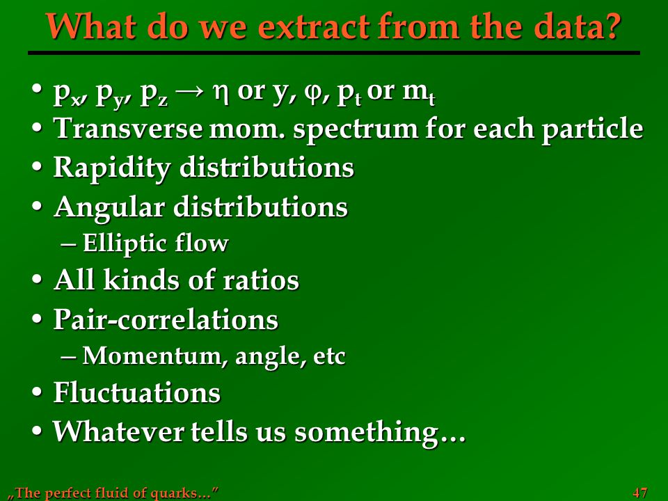 What do we extract from the data