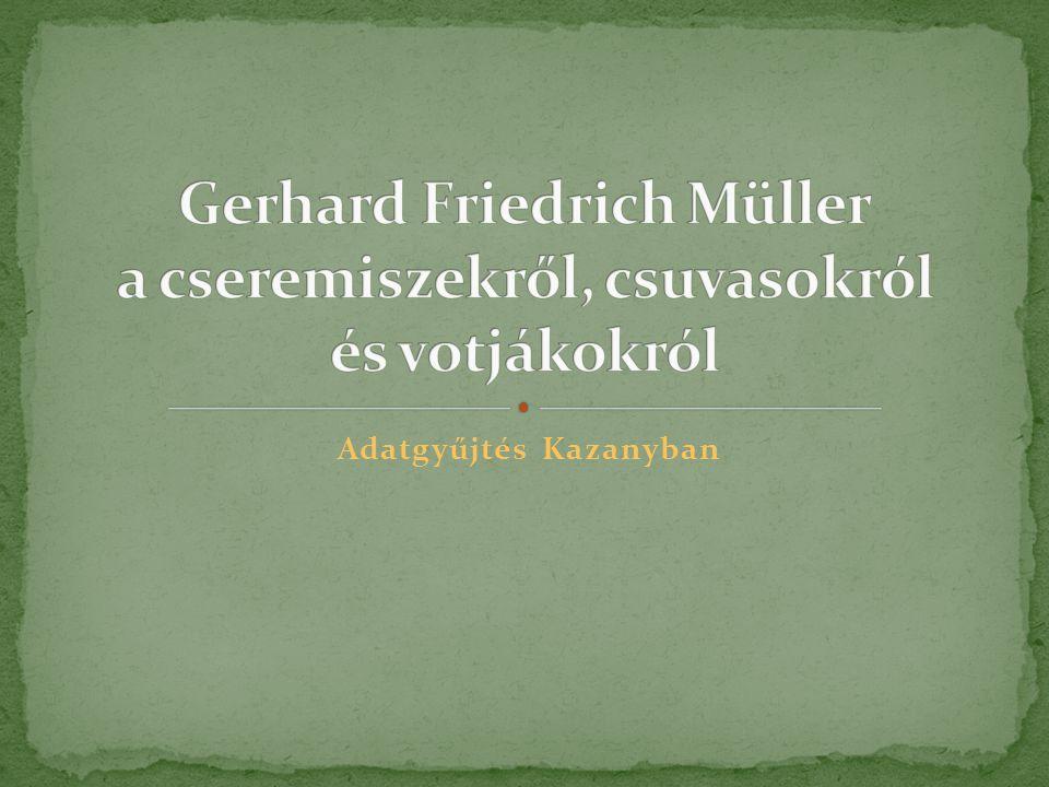 Gerhard Friedrich Müller a cseremiszekről, csuvasokról és votjákokról