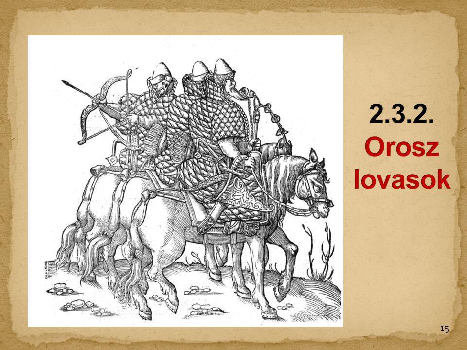 2.3.2. Orosz lovasok