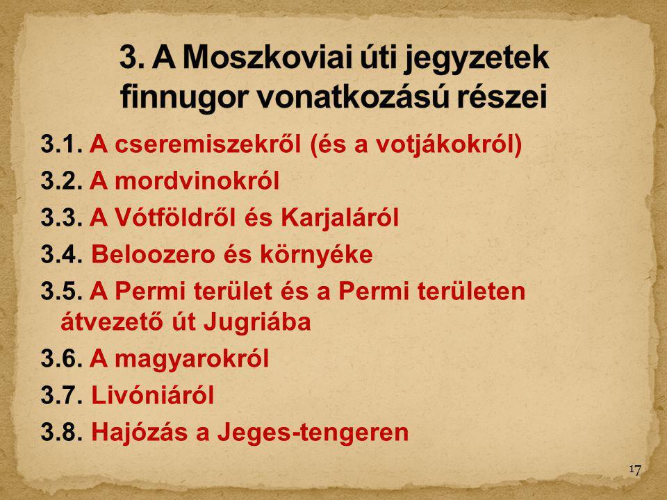 3. A Moszkoviai úti jegyzetek finnugor vonatkozású részei