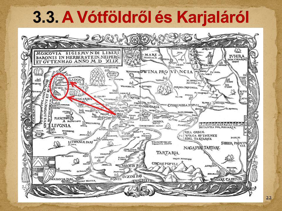 3.3. A Vótföldről és Karjaláról
