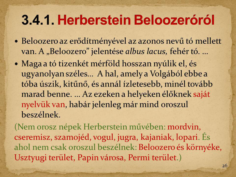 3.4.1. Herberstein Beloozeróról