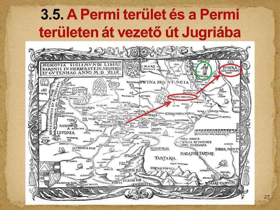 3.5. A Permi terület és a Permi területen át vezető út Jugriába