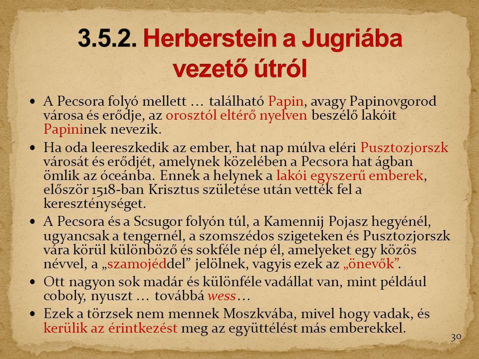 3.5.2. Herberstein a Jugriába vezető útról