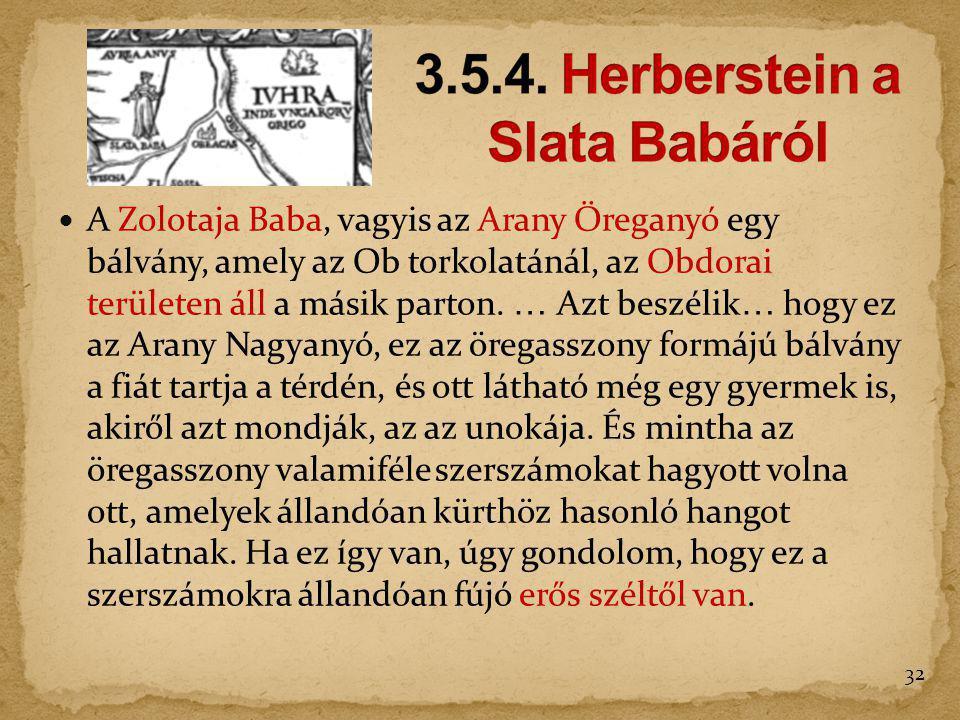 3.5.4. Herberstein a Slata Babáról