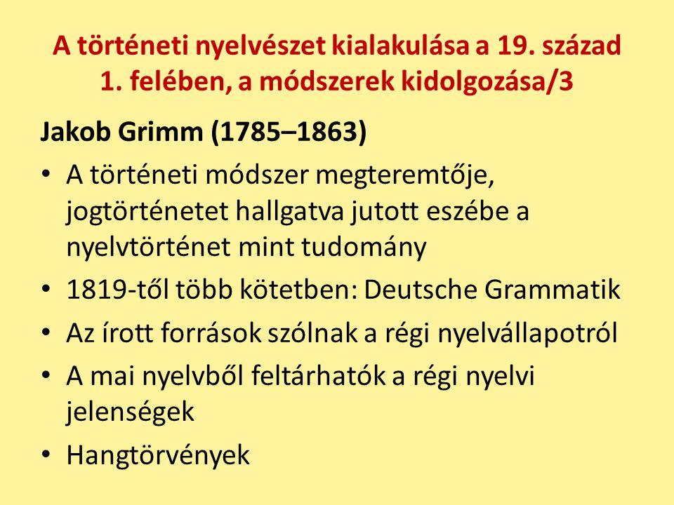 A történeti nyelvészet kialakulása a 19. század 1