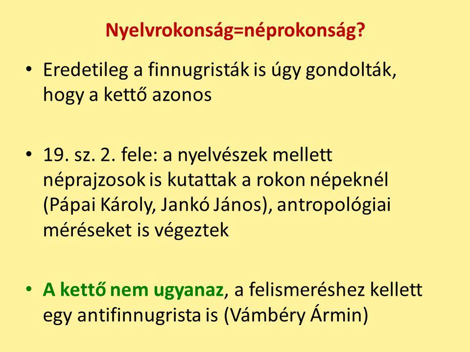 Nyelvrokonság=néprokonság