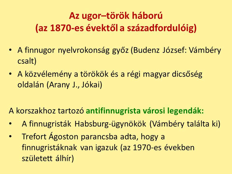 Az ugor–török háború (az 1870-es évektől a századfordulóig)