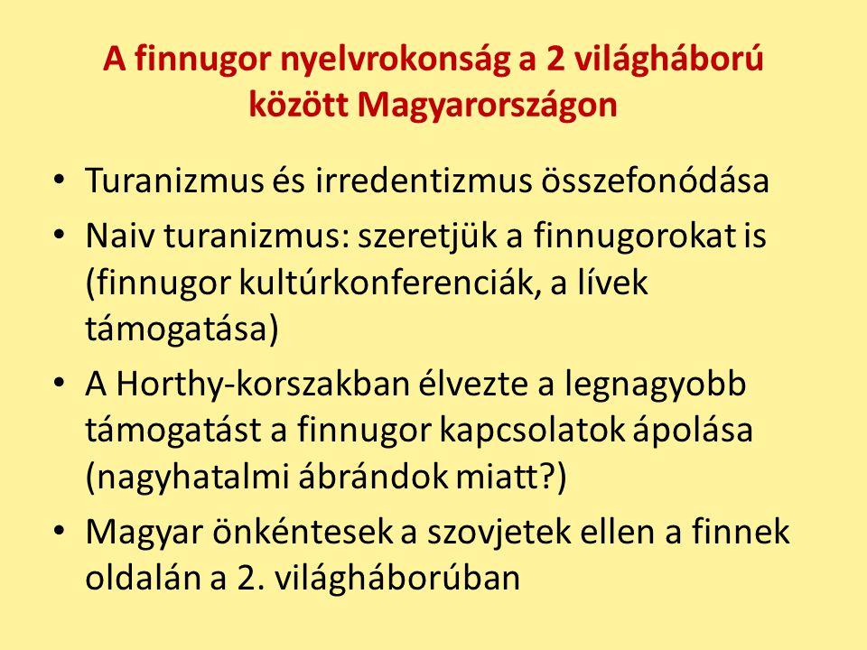 A finnugor nyelvrokonság a 2 világháború között Magyarországon