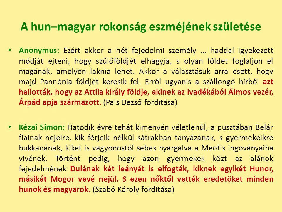A hun–magyar rokonság eszméjének születése
