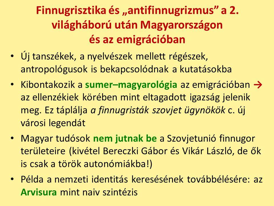 """Finnugrisztika és """"antifinnugrizmus a 2"""