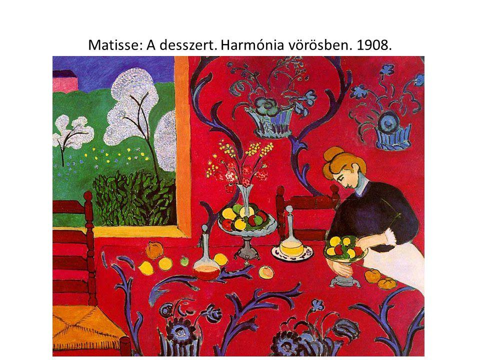 Matisse: A desszert. Harmónia vörösben. 1908.