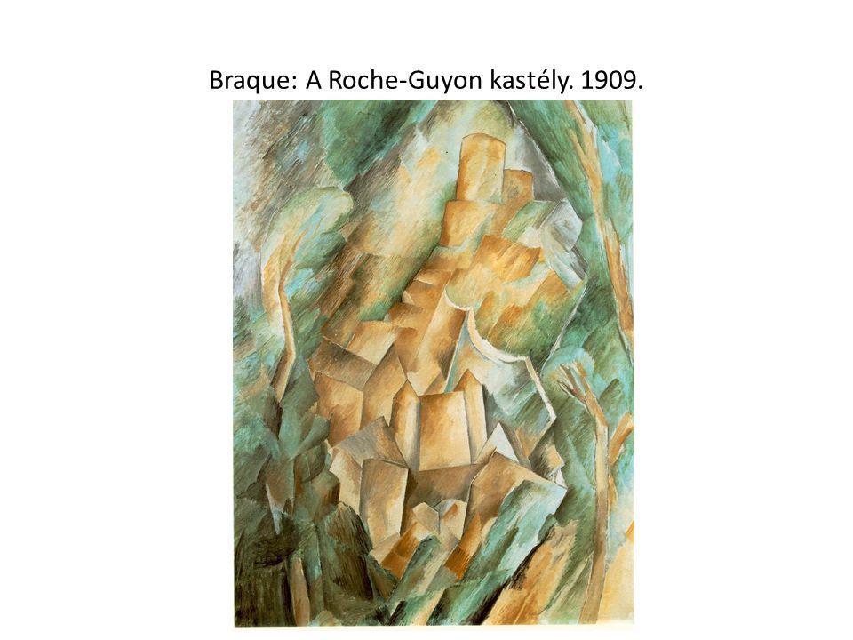 Braque: A Roche-Guyon kastély. 1909.