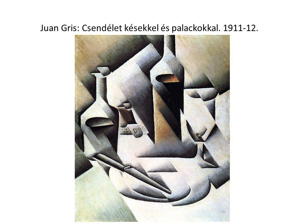 Juan Gris: Csendélet késekkel és palackokkal. 1911-12.