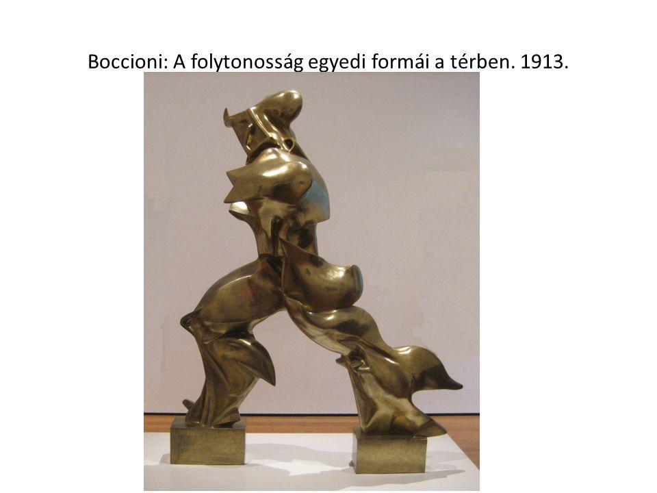 Boccioni: A folytonosság egyedi formái a térben. 1913.
