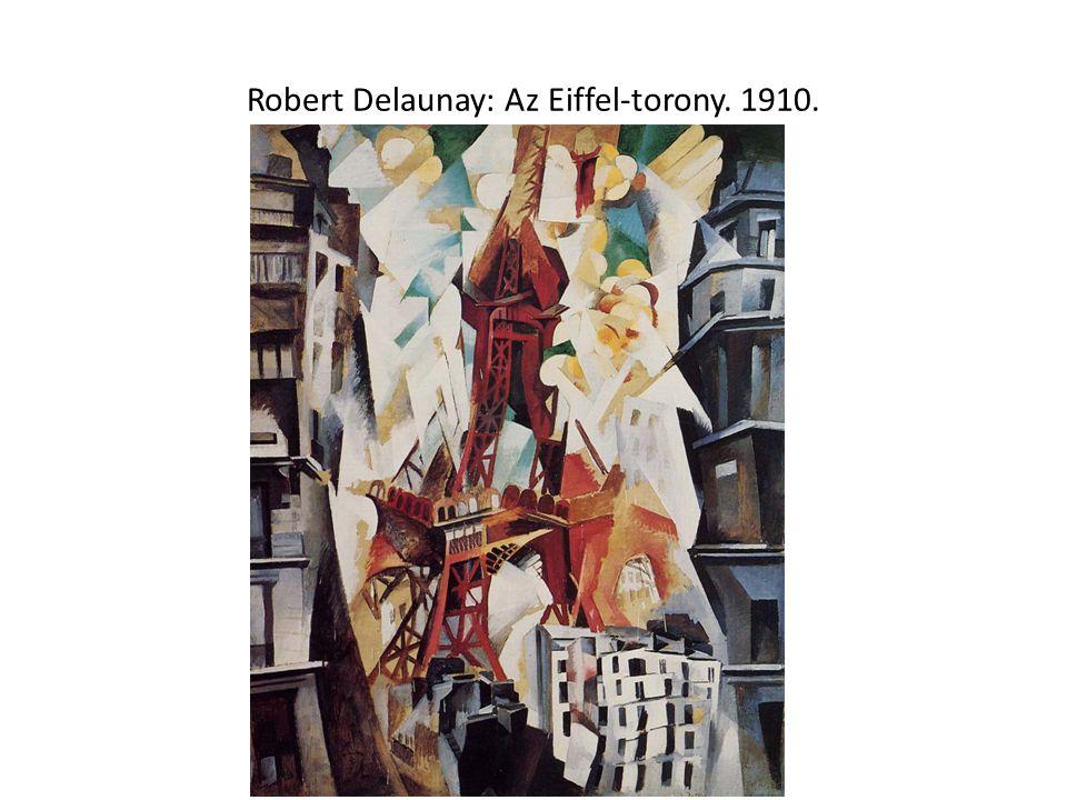 Robert Delaunay: Az Eiffel-torony. 1910.