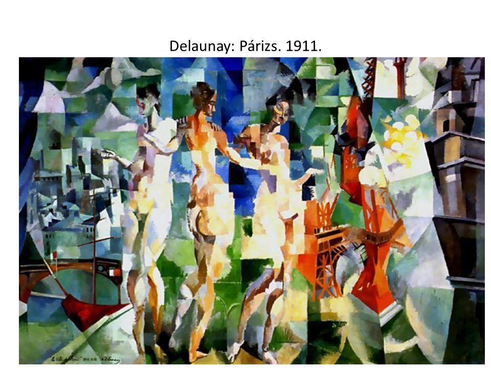 Delaunay: Párizs. 1911.