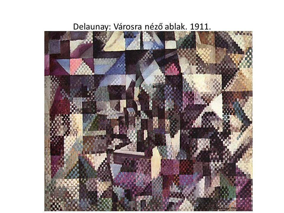 Delaunay: Városra néző ablak. 1911.