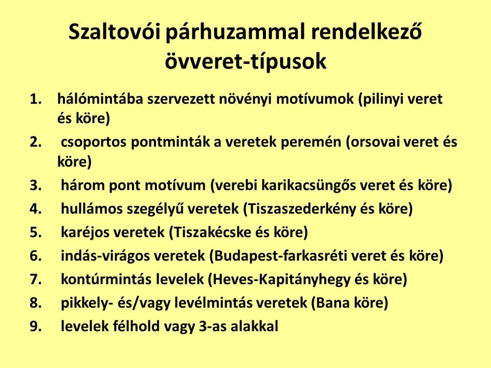 Szaltovói párhuzammal rendelkező övveret-típusok