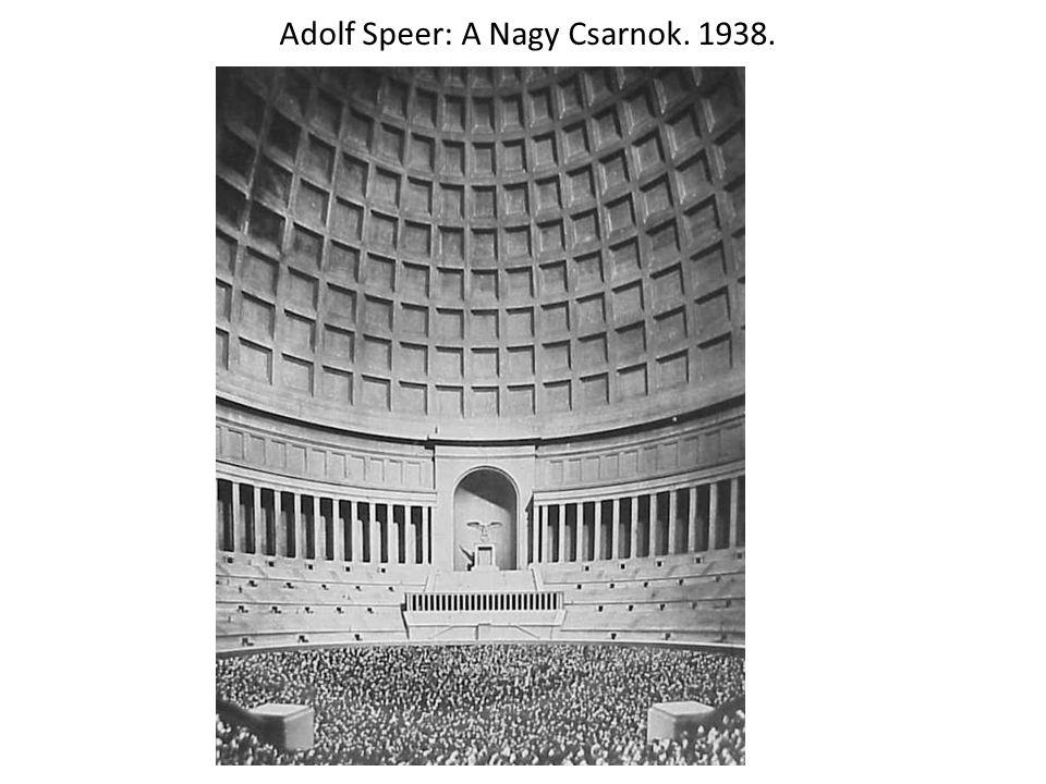 Adolf Speer: A Nagy Csarnok. 1938.