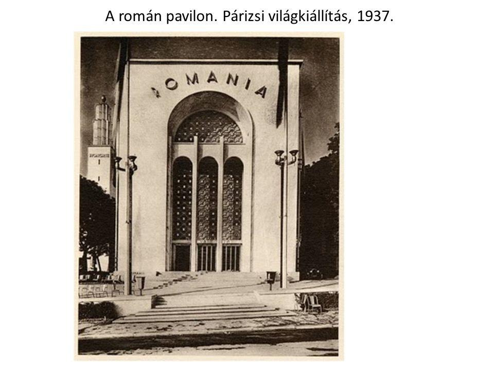 A román pavilon. Párizsi világkiállítás, 1937.