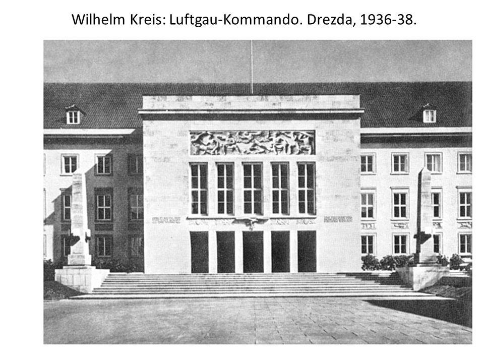 Wilhelm Kreis: Luftgau-Kommando. Drezda, 1936-38.