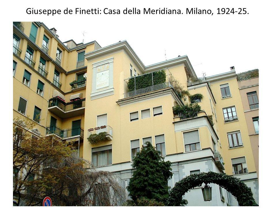 Giuseppe de Finetti: Casa della Meridiana. Milano, 1924-25.