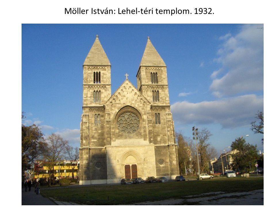 Möller István: Lehel-téri templom. 1932.