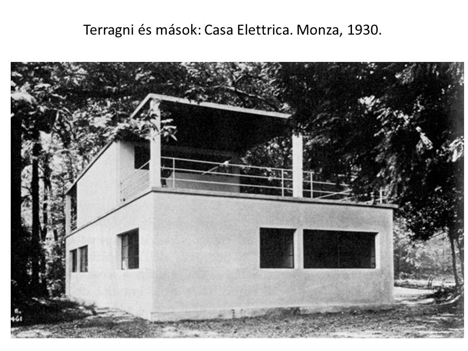 Terragni és mások: Casa Elettrica. Monza, 1930.
