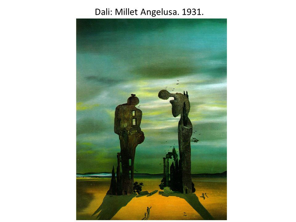 Dali: Millet Angelusa. 1931.