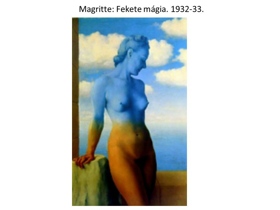 Magritte: Fekete mágia. 1932-33.