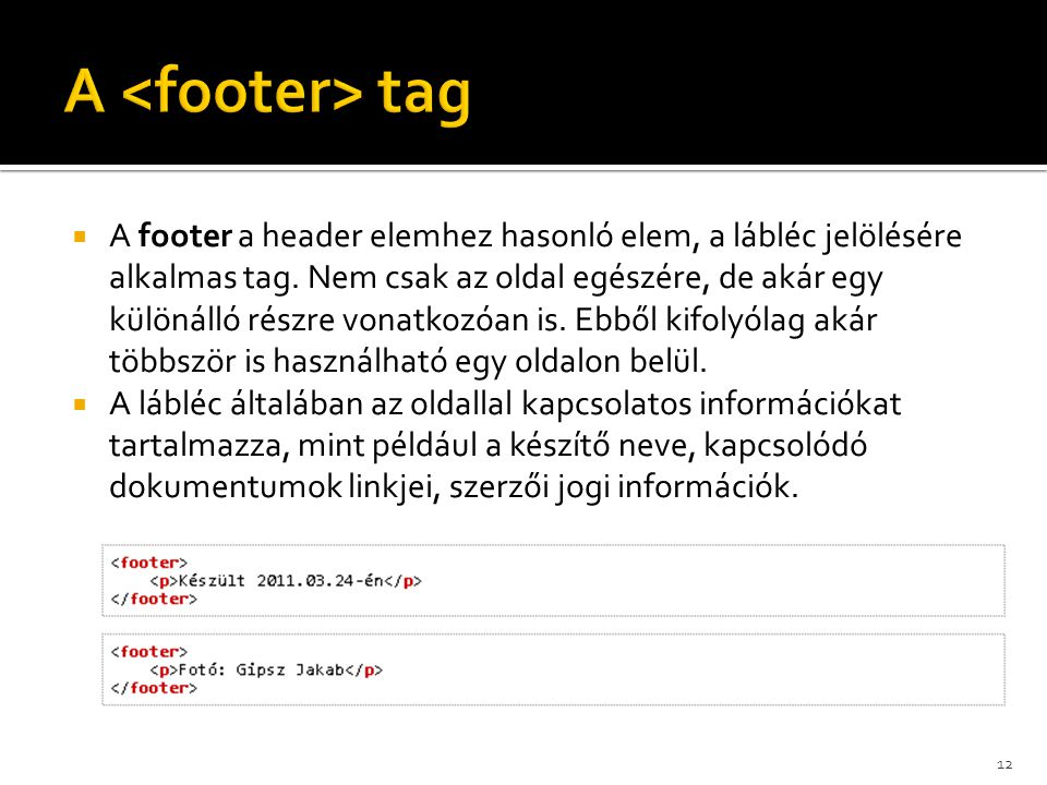 A <footer> tag