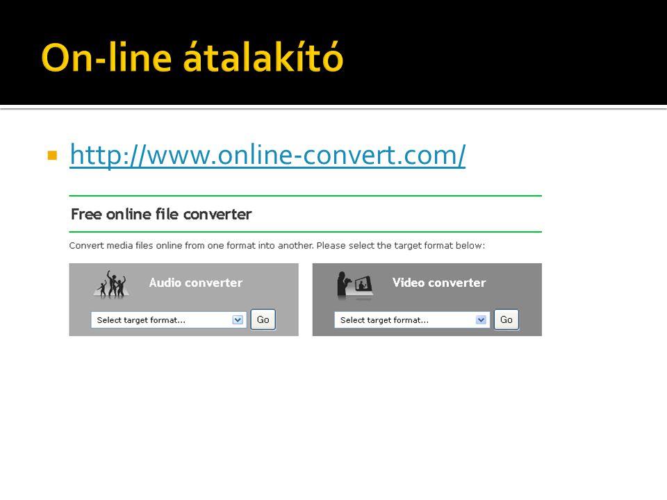 On-line átalakító http://www.online-convert.com/