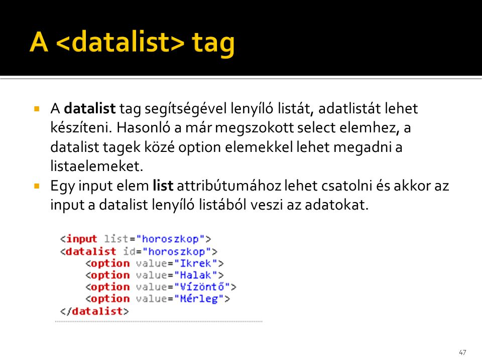 A <datalist> tag