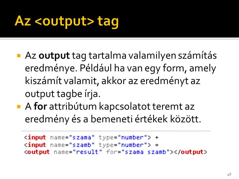 Az <output> tag