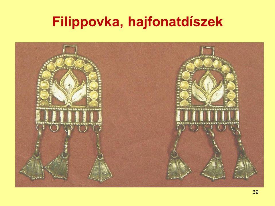 Filippovka, hajfonatdíszek