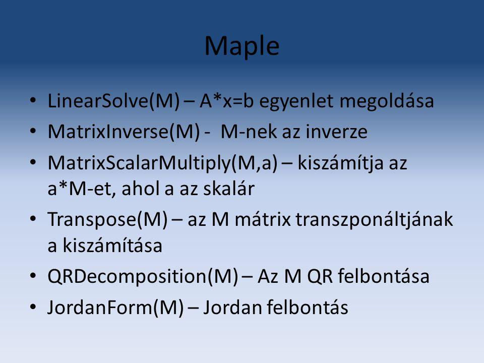 Maple LinearSolve(M) – A*x=b egyenlet megoldása