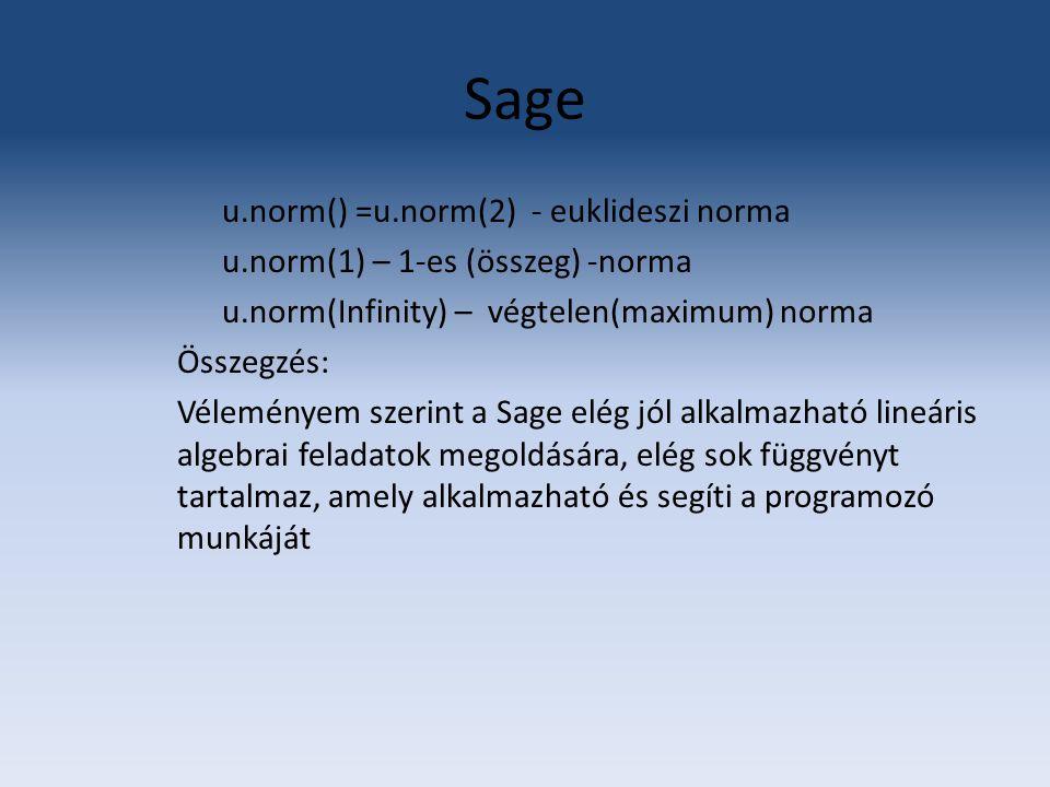 Sage u.norm() =u.norm(2) - euklideszi norma