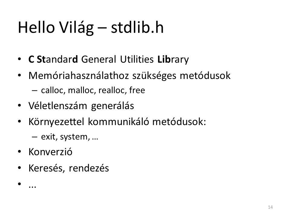 Hello Világ – stdlib.h C Standard General Utilities Library