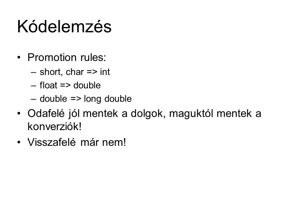 Kódelemzés Promotion rules: