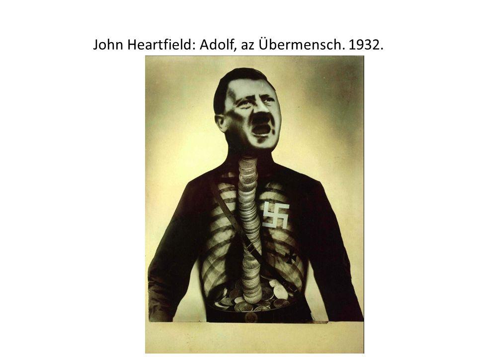 John Heartfield: Adolf, az Übermensch. 1932.