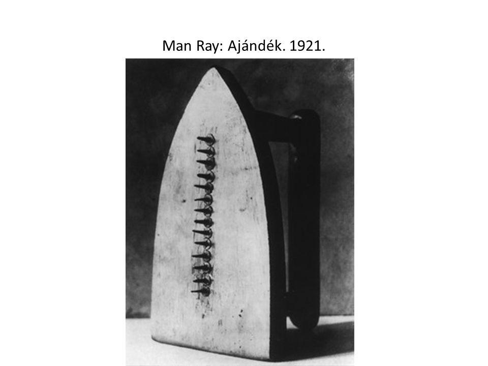 Man Ray: Ajándék. 1921.