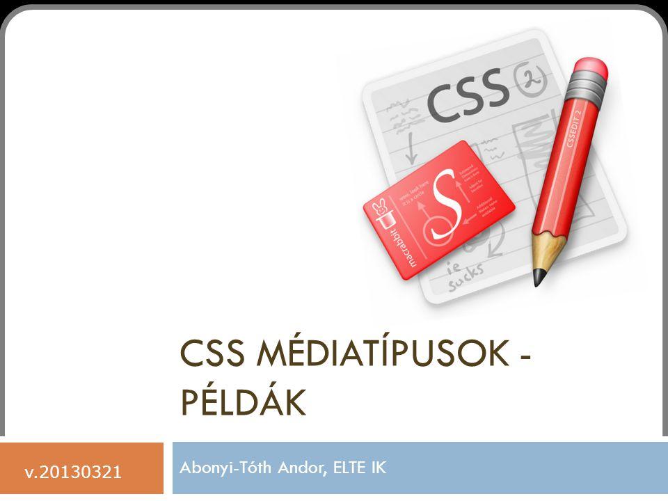 CSS médiatípusok - példák
