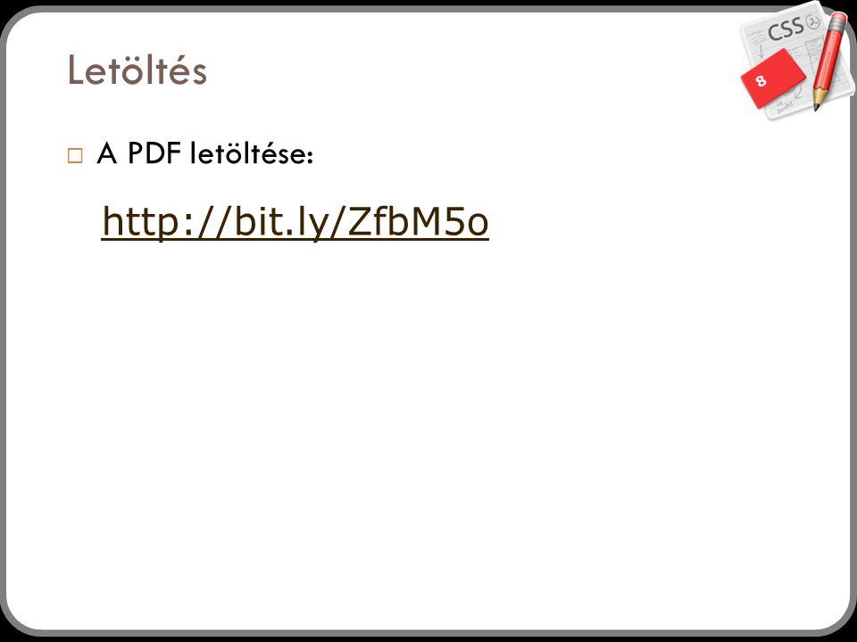 Letöltés A PDF letöltése: http://bit.ly/ZfbM5o
